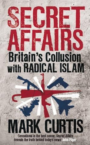 secret-affairs-britain-s-collusion-with-radical-islam