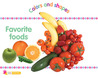 Favorite Foods: Colors and Shapes