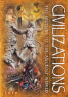 Civilizations: The History of the Ancient World