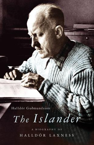 The Islander: a biography of Halldór Laxness