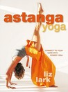 Astanga Yoga: Connect to Your Core with Power Yoga