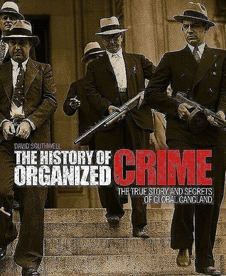 an analysis of the organized crime and the mafia as still very active Today, the american mafia cooperates in various criminal activities with italian organized crime groups, such as the sicilian mafia, the camorra of naples, and 'ndrangheta of calabria the most important unit of the american mafia is that of a family, as the various criminal organizations that make up the mafia are known despite the name of.