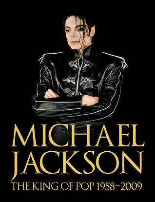 Michael Jackson: The King of Pop 1958-2009