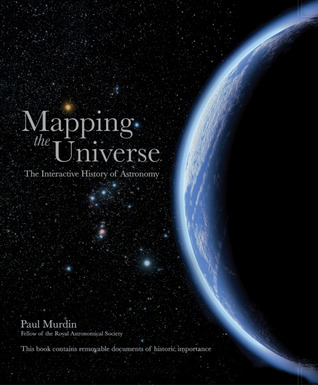 Mapping the Universe: The Interactive History of Astronomy