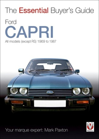 Ford Capri The Essential Buyer's Guide