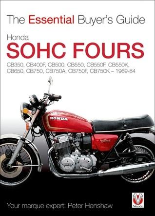 Honda SOHC Fours: CB350, CB400F, CB500, CB550, CB550F, CB550K, CB650, CB750, CB750A, CB750F, CB750K - 1969-84