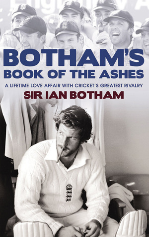 botham-s-book-of-the-ashes-a-lifetime-love-affair-with-cricket-s-greatest-rivalry