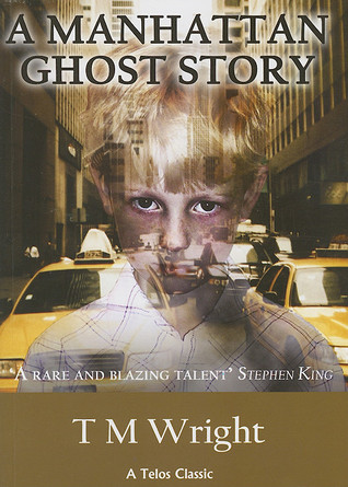 Ebook A Manhattan Ghost Story by T.M. Wright PDF!
