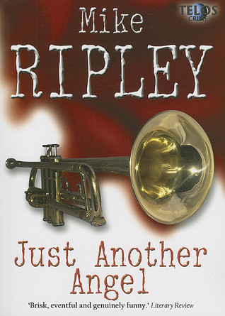 Just Another Angel EPUB DJVU por Mike Ripley