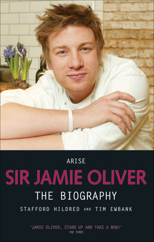 Arise Sir Jamie Oliver by Stafford Hildred