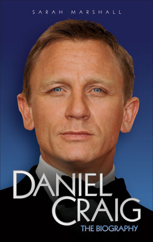 Image result for Daniel Craig The Biography By Sarah Marshall
