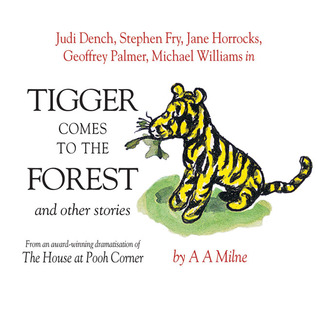 Tigger Comes to the Forest and Other Stories