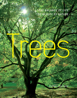 Trees: The Balance of Life, The Beauty of Nature