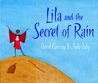 Lila and the Secret of Rain