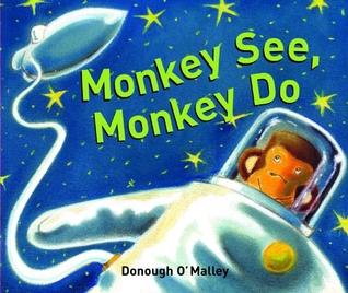 Monkey See, Monkey Do by Donough O'Malley