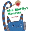 Mrs. Muffly's Monster