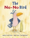 The No-No Bird by Andrew Fusek Peters