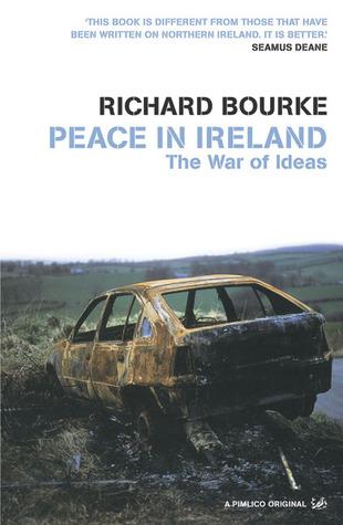 Peace In Ireland by Richard Bourke