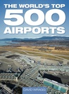 The World's Top 500 Airports
