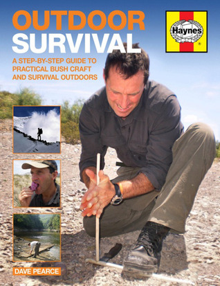 outdoor-survival-a-step-by-step-guide-to-practical-bush-craft-and-survival-outdoors