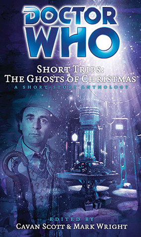 Doctor Who Short Trips by Cavan Scott