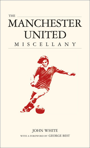 The Manchester United Miscellany