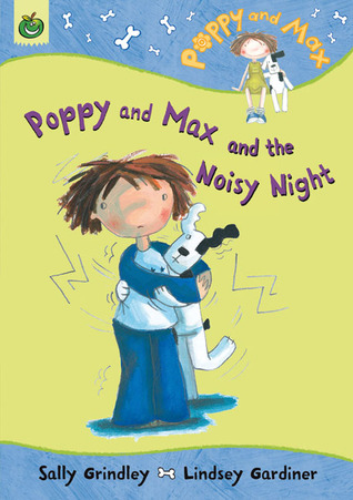 Poppy and Max and the Noisy Night
