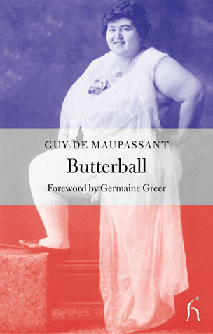 Butterball by Guy de Maupassant