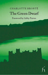 The Green Dwarf: A Tale of the Perfect Tense (Hesperus Classics)