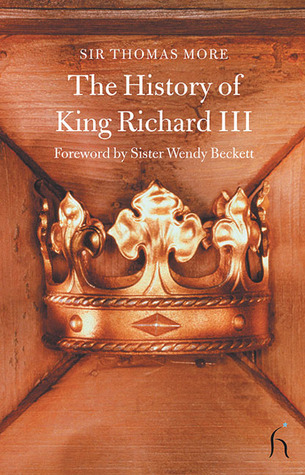 The history of king richard iii by Thomas More
