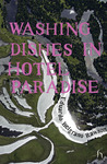 Washing Dishes in Hotel Paradise