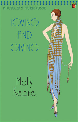 Loving and Giving by Molly Keane