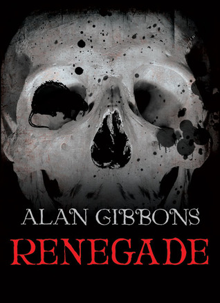 Renegade hells underground 3 by alan gibbons 6793688 fandeluxe Document