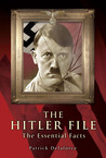 The Hitler Files: The Essential Facts