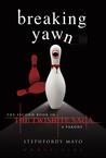 Breaking Yawn: The Second Book in the Twishite Saga: A Parody (Twishite Saga, #2)
