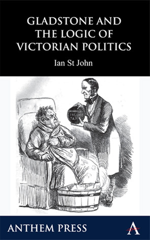 Gladstone and the Logic of Victorian Politics