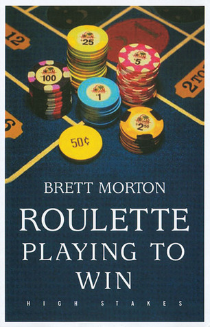 Roulette: Playing to Win
