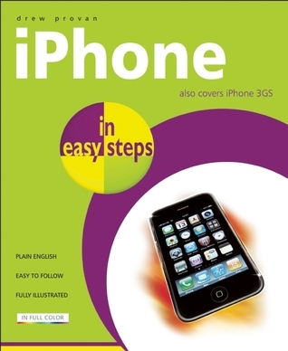 iPhone in easy steps: Also Covers the iPhone 3GS