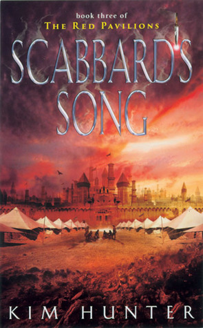 Scabbard's Song (Red Pavillions, #3)