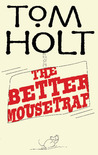 The Better Mousetrap (J. W. Wells & Co., #5)