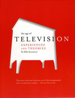 The Age of Television: Experiences and Theories