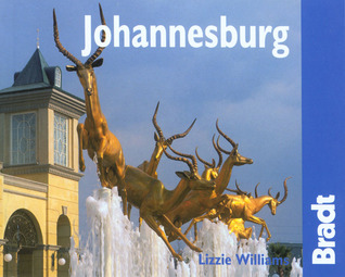 Johannesburg: The Bradt City Guide