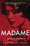 Madame by Antoni Libera