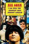 I Am Still the Greatest Says Johnny Angelo