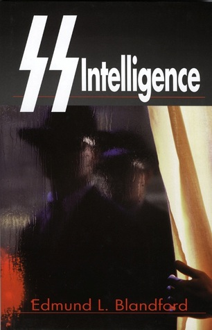Ss Intelligence By Edmund L Blandford