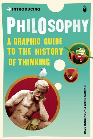 Introducing Philosophy: A Graphic Guide to the History of Thinking(Graphic Guides)