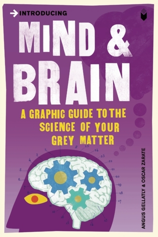 Introducing mind & brain: a graphic guide by Angus Gellatly