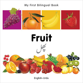 My First Bilingual Book–Fruit by Milet Publishing