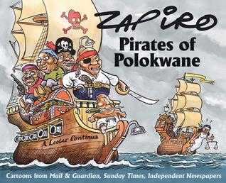 Pirates of Polokwane by Zapiro