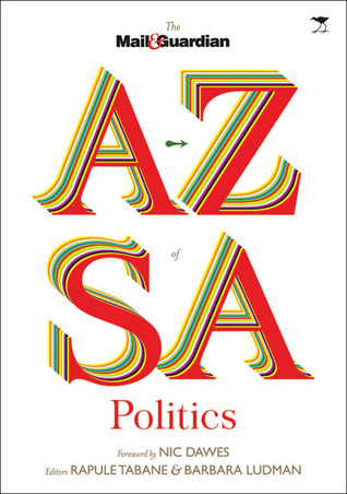 A to Z of South African Politics: The Mail & Guardian